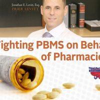 Fighting PBMs on Behalf of Pharmacies