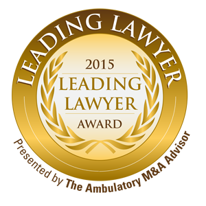 Leading Lawyer Award: Top Healthcare Transaction Lawyers of 2015