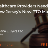 What Healthcare Providers Need to Know About New Jersey's New PTO Mandate