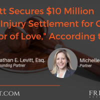 "Frier Levitt Secures $10 Million Personal Injury Settlement for Client as a ""Labor of Love,"" According to Judge"